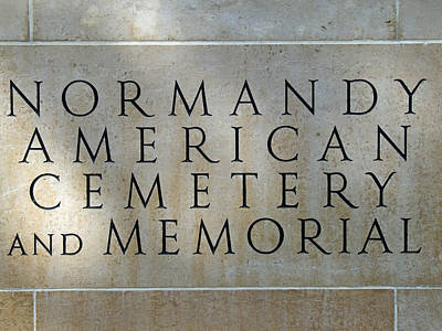Memorial Photograph - Normany Ww II American Cemetery And Memorial  by Joseph Hendrix
