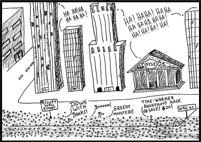 Occupy Drawing - Occupy Wall Street As Bankers Lol Cartoon by Yasha Harari