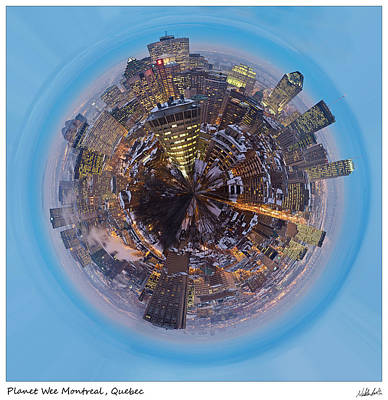 Montreal Cityscapes Photograph - Planet Wee Montreal Quebec by Nikki Marie Smith