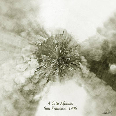 Planet Wee San Fransisco 1906 Fire Print by Nikki Marie Smith