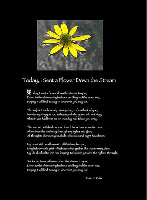 Poster Poem - I Sent A Flower Down The Stream Print by Poetic Expressions