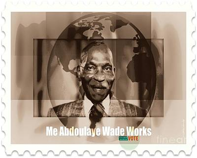 President Wade - Servant Of Senegal  Print by Fania Simon