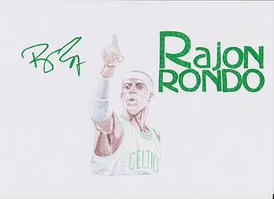 Rajon Drawing - Rajon Rondo by Toni Jaso
