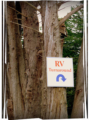 Directional Signage Photograph - Rv Turnaround by Cindy Wright