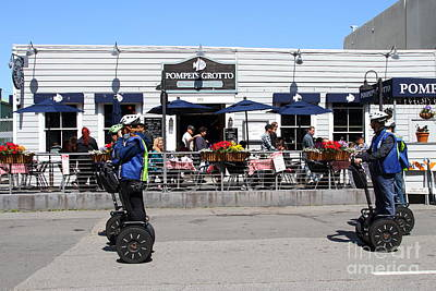 Segway Patrol At Pompeis Grotto Restaurant . Fishermans Wharf . San Francisco California . 7d14198 Print by Wingsdomain Art and Photography
