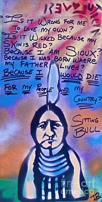Civil Rights Painting - Sitting Bull...country by Tony B Conscious