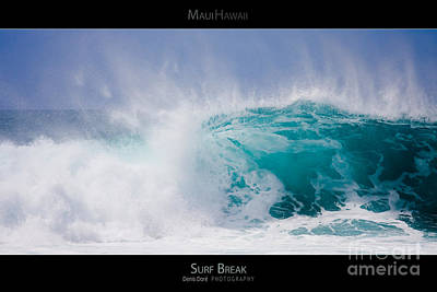 Surf Break - Maui Hawaii Posters Series Print by Denis Dore