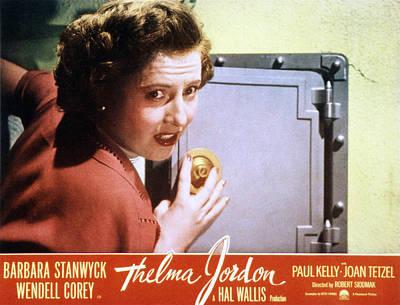 Thelma Photograph - The File On Thelma Jordon, Barbara by Everett