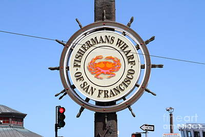 The Fishermans Wharf Sign . San Francisco California . 7d14227 Print by Wingsdomain Art and Photography