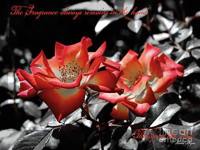 The Fragrance Always Remains Print by Karen Lewis