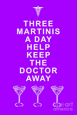 Martini Digital Art - Three Martini A Day Help Keep The Doctor Away - Purple by Wingsdomain Art and Photography