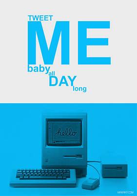Tweet Me Baby All Night Long Print by Naxart Studio