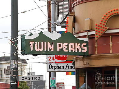Eureka Valley Photograph - Twin Peaks Gay Bar In San Francisco . 7d7603 by Wingsdomain Art and Photography