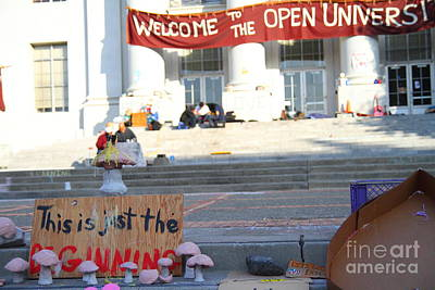 Uc Berkeley . Sproul Hall . Sproul Plaza . Occupy Uc Berkeley . The Is Just The Beginning . 7d10018 Print by Wingsdomain Art and Photography