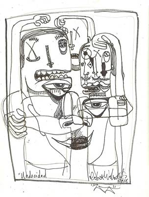 Art Brut Drawing - Undecided by Robert Wolverton Jr