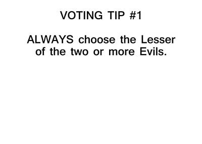 Voting Tip #1 Print by Bruce Iorio