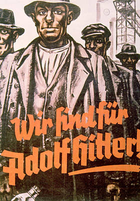 We Are For Adolf Hitler, Nazi Party Print by Everett