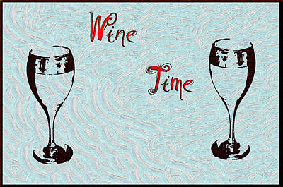 Wine Drawing - Wine Time by Bill Cannon