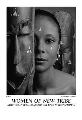 Women Of A New Tribe - Faces Print by Jerry Taliaferro