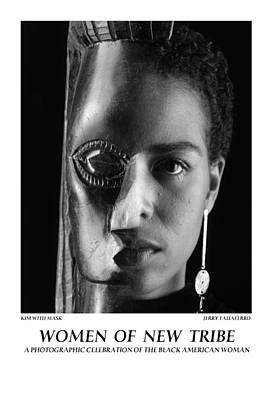 Women Of A New Tribe - Kim With Mask Print by Jerry Taliaferro
