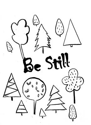 Be Still Print by Sweeping Girl