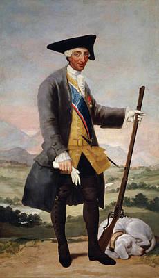 Spain Painting - Carlos IIi In Hunting Costume by Francisco Goya