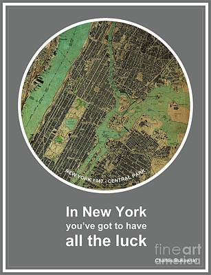 Charles Bukowski Quote Of New York City Print by Pablo Franchi
