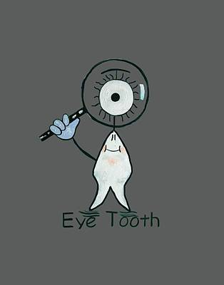 Eye Tooth Print by Anthony Falbo