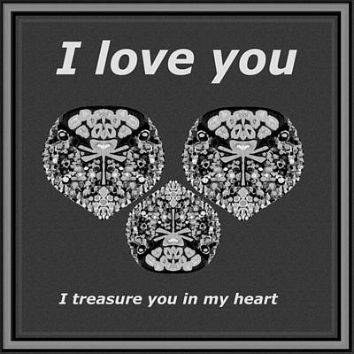 Special Occasion Mixed Media - I Love You I Treasure You In My Heart  by Navin Joshi