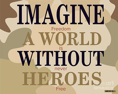 Imagine A World Without Heroes Print by Gaby Juergens