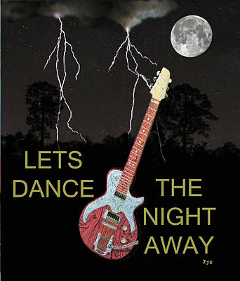 Electric Mixed Media - Lets Dance The Night Away by Eric Kempson