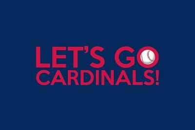 Cardinal Digital Art - Let's Go Cardinals by Florian Rodarte