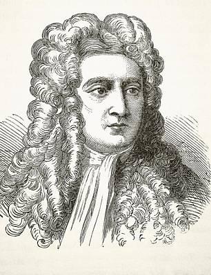 Newton Drawing - Sir Isaac Newton 1642 To 1727, English by Vintage Design Pics