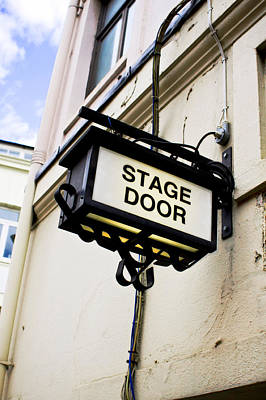 Stage Theater Photograph - Stage Door Sign by Tom Gowanlock