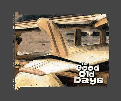 Woodie Digital Art - The Good Old Days by Ron Regalado