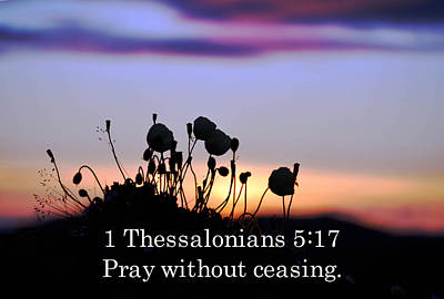 1 Thessalonians Chapter 5 Verse 17 Print by Arlene Rhoda Nanouk