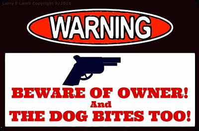 Warning Sign Print by Larry Lamb