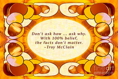 100 Percent Belief Abstract Motivational Art By Omashte Print by Troy McClain