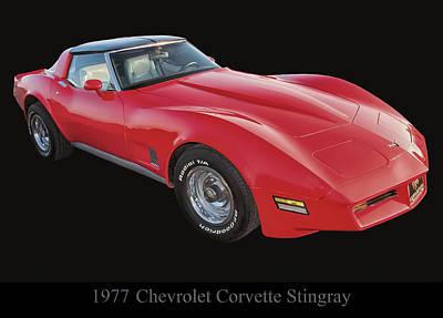 Poster From Digital Art - 1977 Chevy Corvette Stingray by Chris Flees
