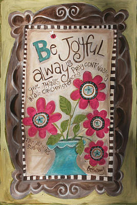 Be Joyful Print by Promise Paintings