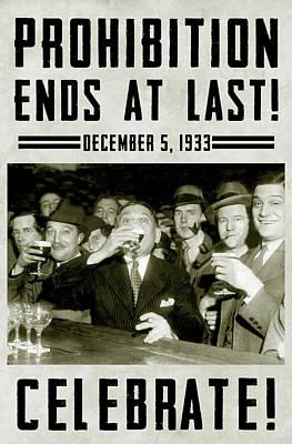 Prohibition Ends Celebrate Print by Jon Neidert
