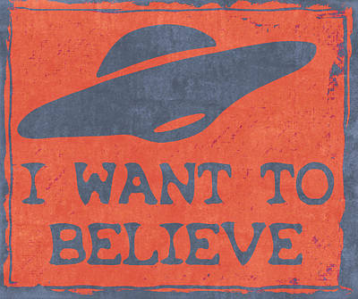 X Files I Want To Believe Print by Kyle West