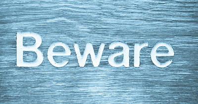 Beware Print by Tom Gowanlock