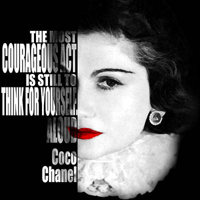 Coco Chanel Motivational Inspirational Independent Quotes Print by Diana Van