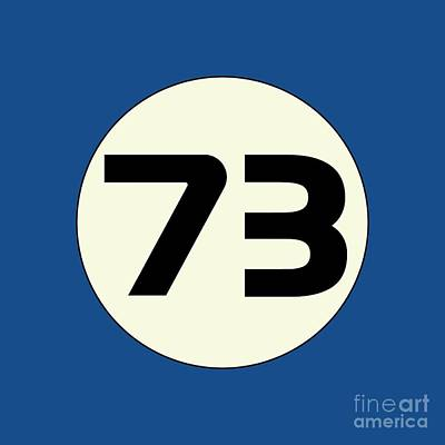 73 Sheldon's Favorite Number Science Physics Geek Print by Tina Lavoie
