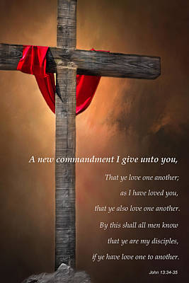 Christian Verse Photograph - A New Commandment  by David and Carol Kelly