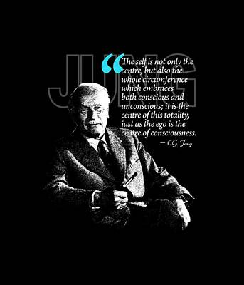 A Quote From Carl Gustav Jung Quote #4 Of 50 Available Print by Garaga Designs