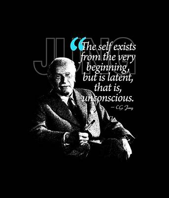 A Quote From Carl Gustav Jung Quote #6 Of 50 Available Print by Garaga Designs