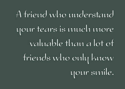 A Valuable Friend - Inspirational Quote Poster Print by Celestial Images