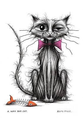 Moggy Drawing - A Very Bad Cat by Keith Mills